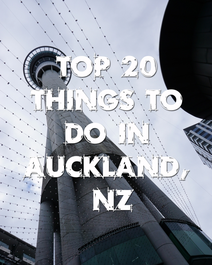 Top 20 Things to do in Auckland,NZ